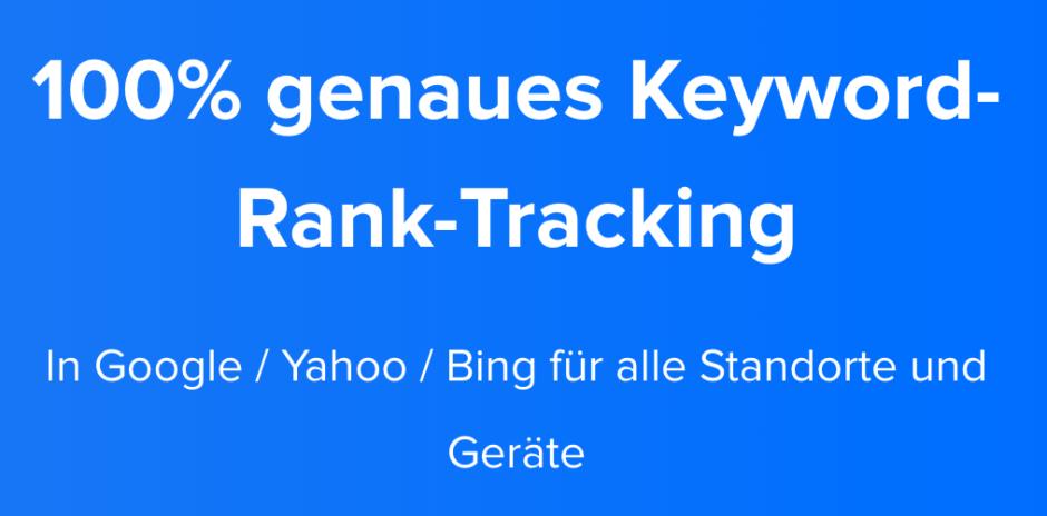 100% genaues Keyword-Rank-Tracking, sogar für die lokale Suche!
