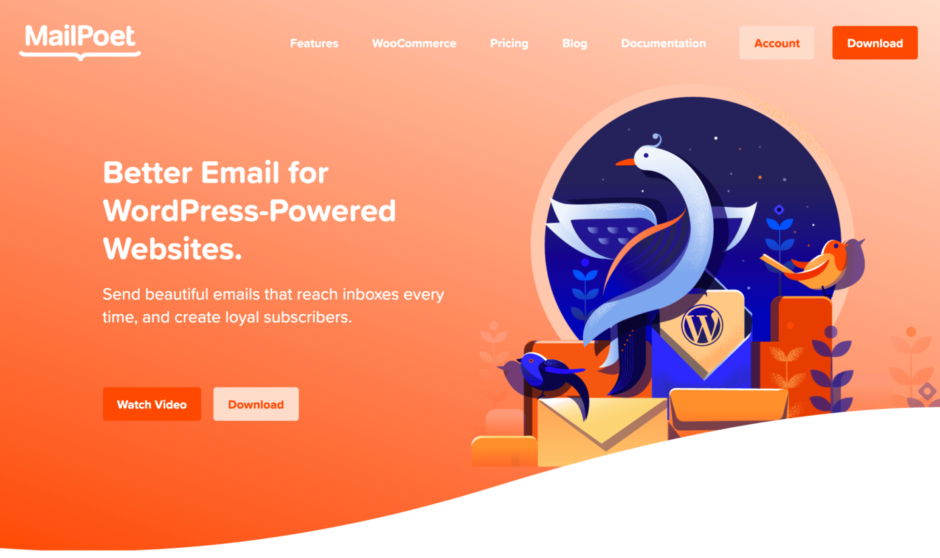 MailPoet - Better E-Mail for WordPress-Powered Websites.