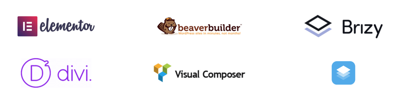 elementor, the beaverbuilder, Brizy, divi, Visual Composer and SiteOrigin PageBuilder