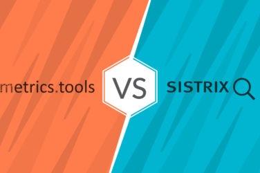 metrics.tools vs. SISTRIX TOOLBOX