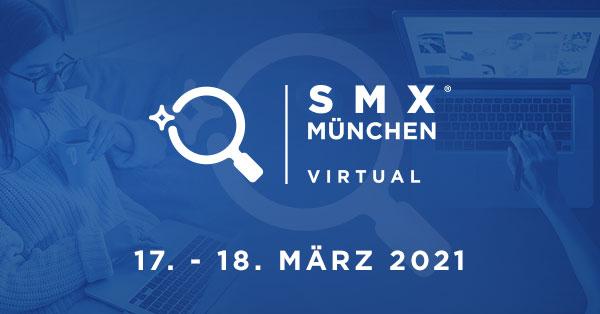 SMX München 2022 – Deutschlands größte Konferenz für Suchmarketing