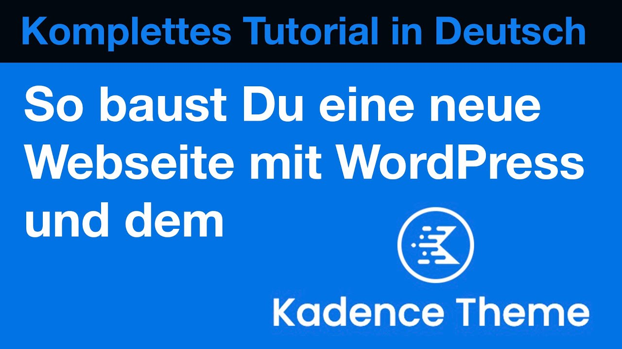 Kadence Theme und Kadence Blocks Pro: Review, Testbericht und Mega-Tutorial
